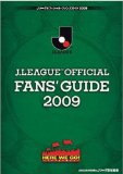 J.LEAGUE OFFICIAL FANS' GUIDE 2009